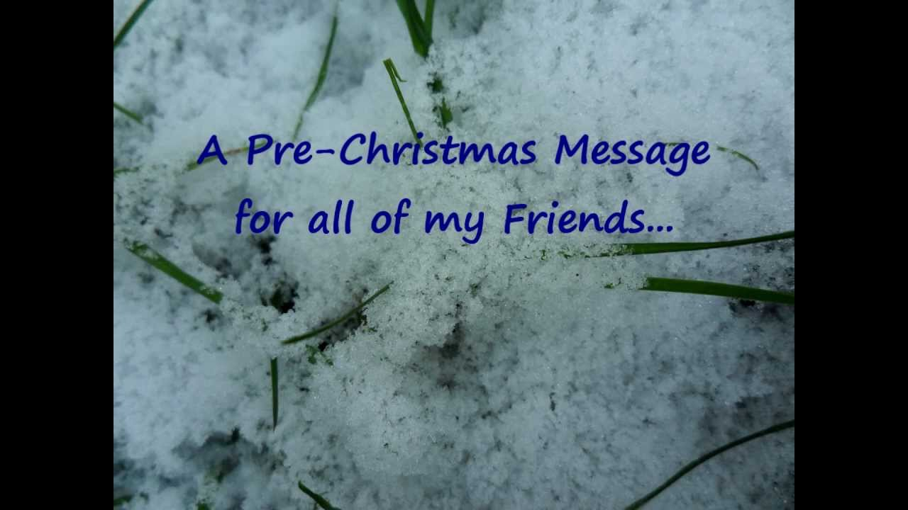 Video card a pre christmas message to share with your friends youtube video card a pre christmas message to share with your friends kristyandbryce Gallery