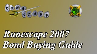 Runescape 2007 Bond Buying Guide | Old School F2P Money Making Guide