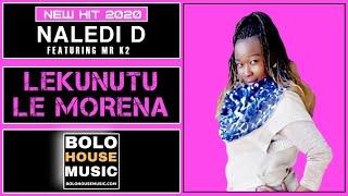 Gambar cover Naledi D - Lekunutu le Morena Feat Mr K2 (Original)