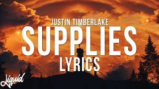 Justin Timberlake - Supplies Lyrics