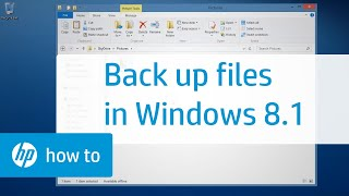 Backing Up Files in Windows 8.1 on HP Computers