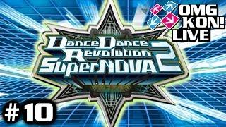 OMG KON! LIVE 10 - The (First) DDR SuperNOVA2 Stream!