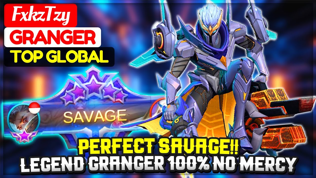PERFECT SAVAGE!! Legend Granger 100% No Mercy [ Top Global Granger ] FxkzTzy - Mobile Legends.