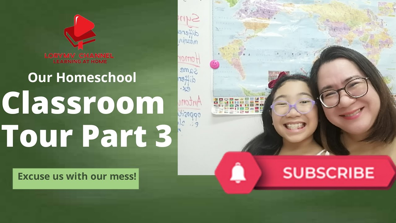 Classroom Tour Part 3 | Readying for Homeschool SY 2020 - 2021