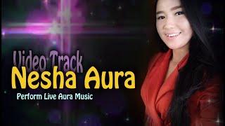 Orgen Tunggal | PERPISAHAN- - Nesha Aura | Aura Musik Sukabumi