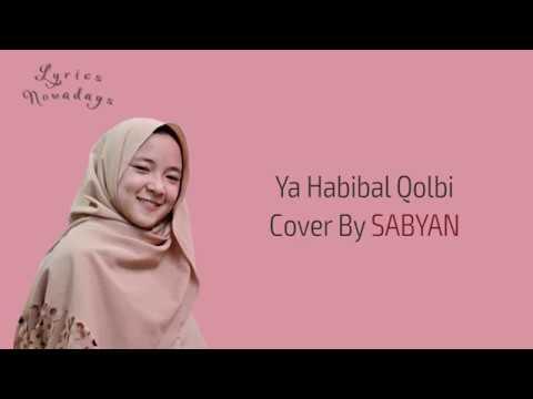 Lyrics Ya Habibal Qolbi - Sabyan (English & Indonesia Translation)