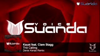Kayat feat. Clare Stagg - The Calling (Denis Kenzo Remix) [ASOT 759]