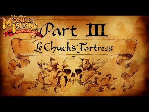 Monkey Island 2 Special Edition: LeChuck's Revenge - PART 3: LECHUCK'S FORTRESS  