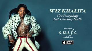 Wiz Khalifa - Got Everything feat. Courtney Noelle ( Remix )