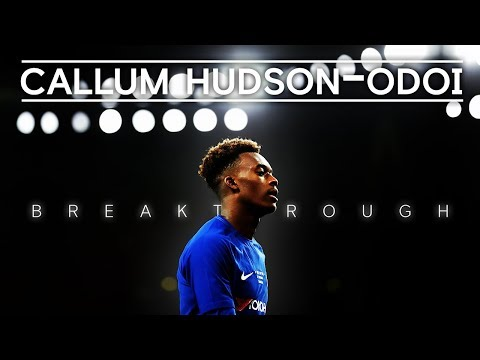'He Will Be Joining Us' | Callum Hudson-Odoi On First-Team Breakthrough