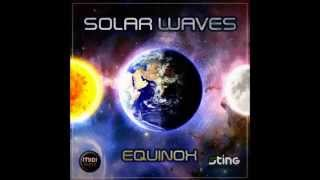 Solar Waves - Equinox