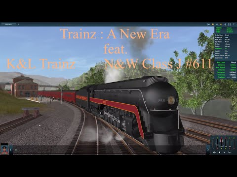 Trainz : A New Era feat. K&L Trainz N&W Class J #611