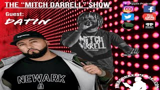 the Mitch Darrell Show episode 3 with Guest Datin (Season 2)