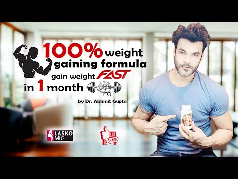 100% weight gaining formula | How to gain weight fast in 1 month guaranteed 5-10 kg|Dr Abhinit Gupta