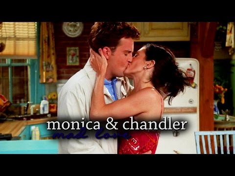 Monica & Chandler || Mad Love
