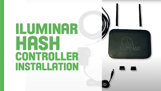 ILUMINAR HASH Controller Installation