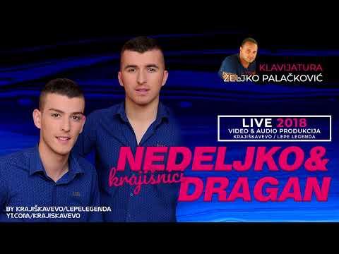 Nedeljko i Dragan - EXTRA MIX 1 - UŽIVO 2018