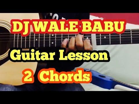 DJ WaLe BaBu Guitar Chords Lesson | 2 Chords | Strumming | Badshah | FuZaiL Xiddiqui
