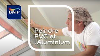 Comment peindre l'Aluminium ou le PVC ?