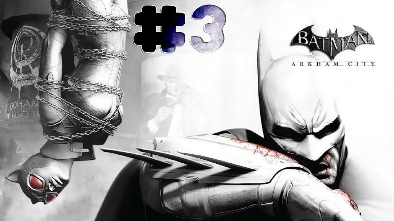 Batman: Arkham City - Walkthrough - Part 3 (PC) [HD] - YouTube