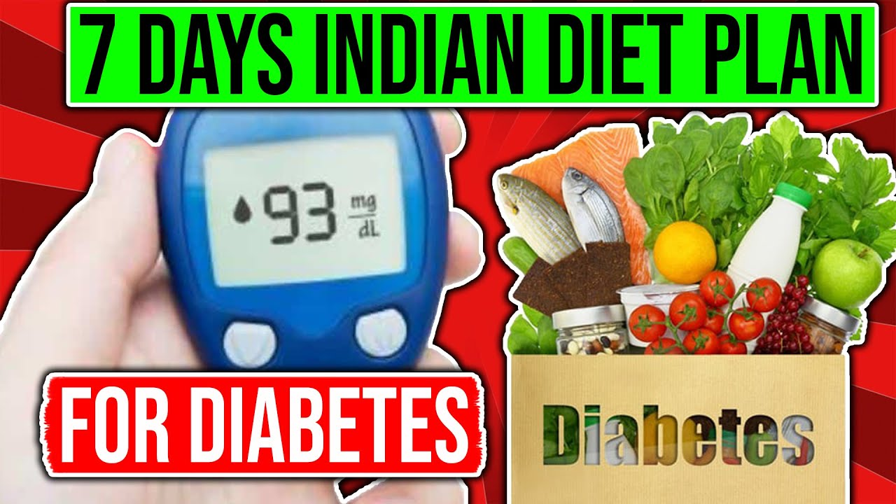 Indian Diet Plan For Diabetes Youtube