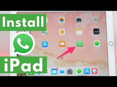 How To Install WhatsApp On IPad? Get WhatsApp For IPad Without Jailbreak (2019)
