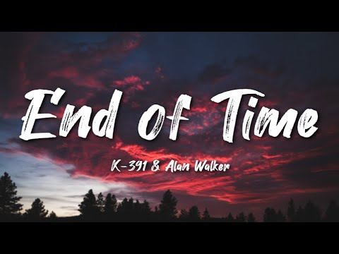 [-lyrics-+-vietsub-]-alan-walker---end-of-time-(-vietsub-+-lyrics-)
