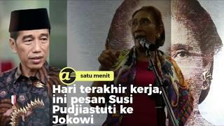 Hari terakhir kerja, ini pesan Susi Pudjiastuti ke Jokowi