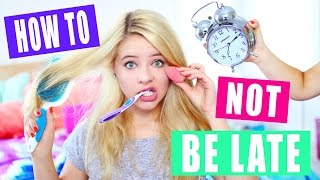 How to Avoid Being Late for School: Get Ready Fast!
