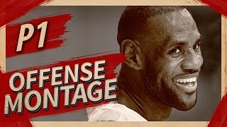 LeBron James UNREAL Offense Highlights Montage 2016/2017 (Part 1) - MVP MODE!