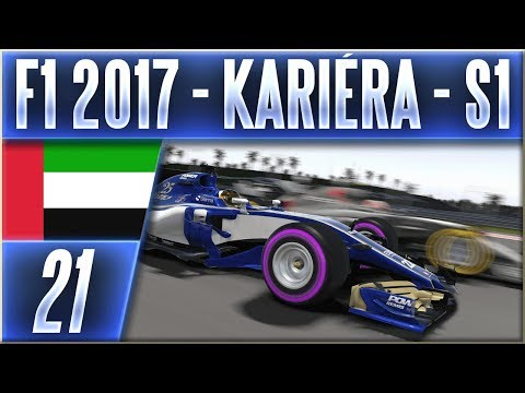 F1 2017 - Kariéra - S1 | #21 | Velké Finále v Abu Dhabi (SAE) | CZ Let's Play