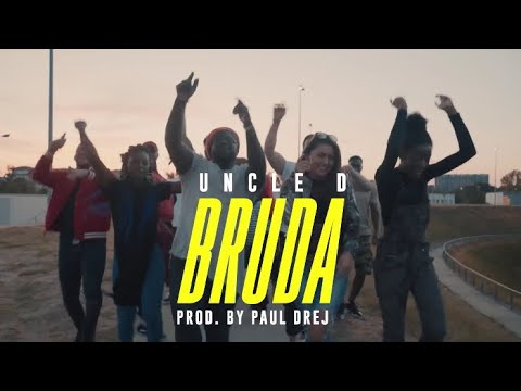 Uncle D – Bruda (Official Music Video)