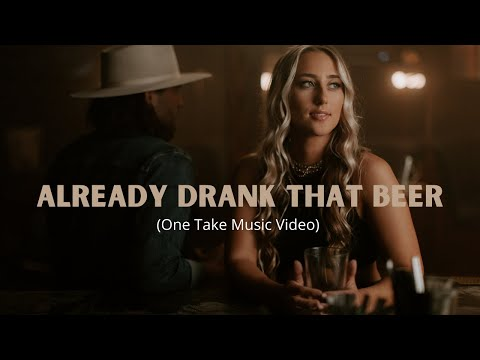 Ashley Cooke - Already Drank That Beer (One Take Video)
