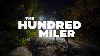 THE HUNDRED MILER: Three ultra runners face the 'holy grail' of trail running