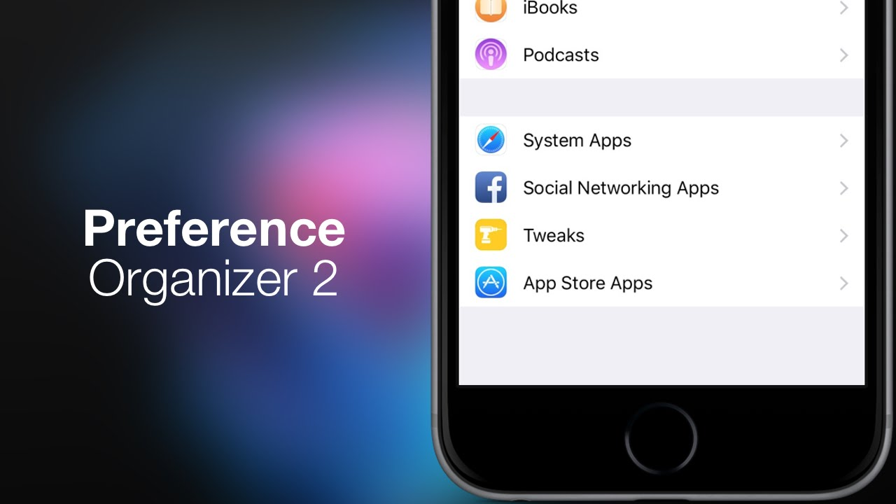 iOS 9 Cydia Tweaks: PreferenceOrganizer 2 - Add Sections In Your Settings  App