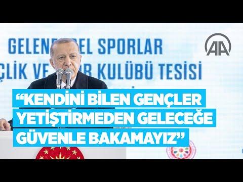 Erdoğan: Kendini bilen, tarihini bilen gençler yetiştirmeden geleceğimize güvenle bakamayız