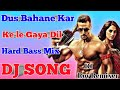 Dus-bahane-2-0-dj-Remix song💕, tiktok viral 💖 mix, DJ Roy Remixer