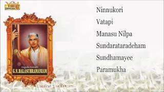 Carnatic Vocal by G N Balasubramaniam Carnatic Classical Concert Vol Audio Jukebox