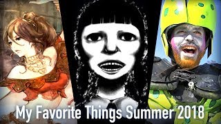 My Favorite Things Summer 2018
