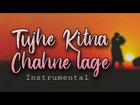 tujhe-kitna-chahne-lage-instrumental-remastered-l-remastered