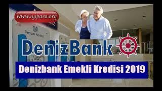 Denizbank Emekli Kredisi Başvuru 2019 Hemen Başvur