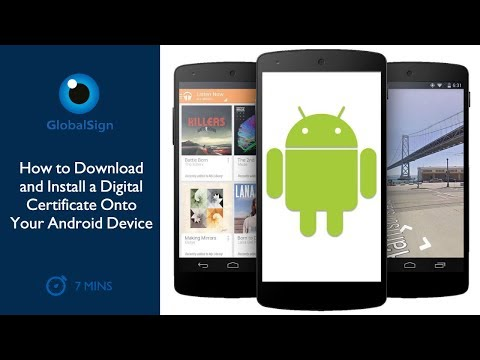 How to Download and Install a PKCS#12 onto Your Android Device