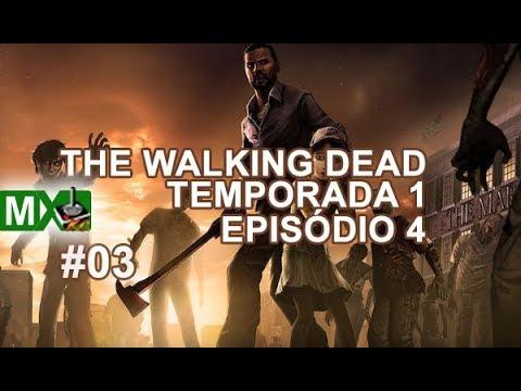 THE WALKING DEAD - XBOX ONE - TEMPORADA 1 - EPISÓDIO 4 - #03