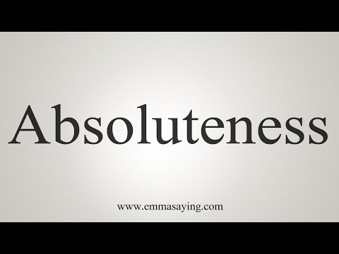 How To Pronounce Absoluteness
