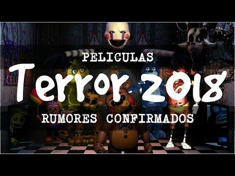 Rumores Películas de Terror 2018 (Estrenos confirmados)