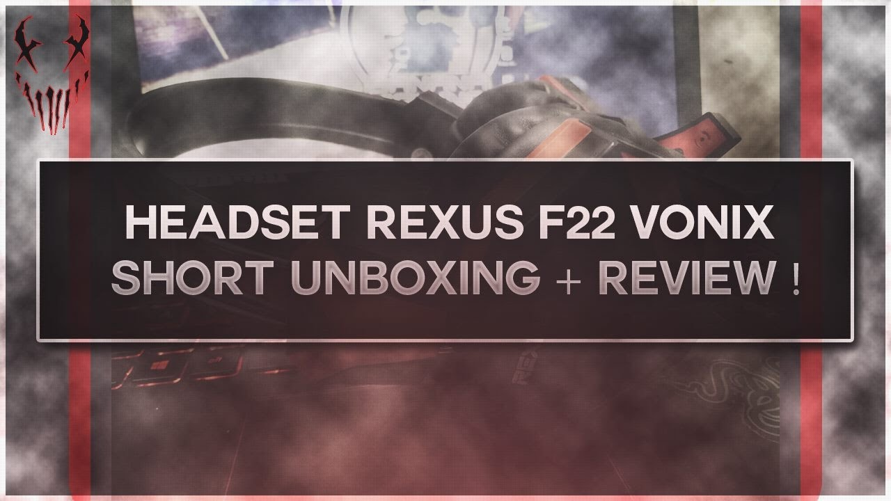 Headset Rexus F22 Vonix Short Unboxing Review Youtube