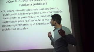 Atreverse a publicar desde el pregrado. Rafael Pichardo (URP)
