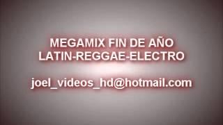 MEGAMIX FIN DE AÑO YO TENGO Tu LOVE - ELECTRO, REGGAETON, LATIN, SALSA, DE TODO!!!