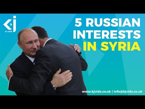 5 Reasons why Russia is in Syria | Russia's Interests in Syria