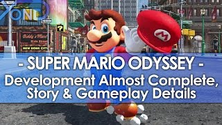 Repeat youtube video Super Mario Odyssey - Development Almost Complete, Story & Gameplay Details